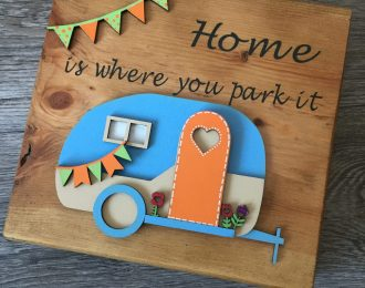 """Home Is Where You Park It"" Plaque"