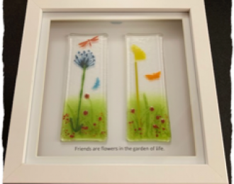 """Fused Glass Picture """"Friends Are Like Flowers…"""""""