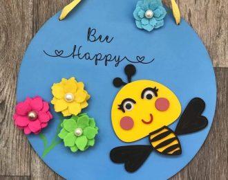 """Bee Happy"" Plaque"